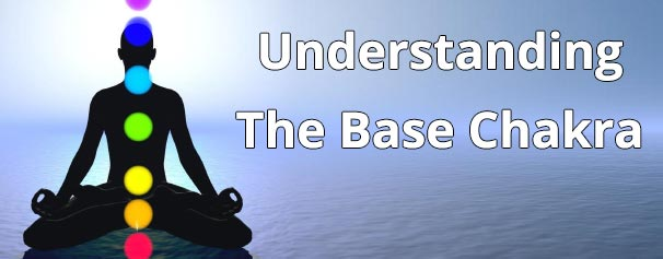Understanding the Base Chakra - Chakra Energy Healing Audio - Healing Courses Online