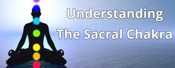 Understanding the Sacral Chakra - Chakra Energy Healing Audio - Healing Courses Online
